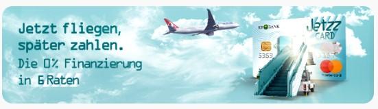 Die Werbung für die Jetzz Card lautete im 4. Quartal 2019: Jetzt fliegen, später zahlen. Die 0% Finanzierung in 6 Raten. - KT Bank Erfahrungen